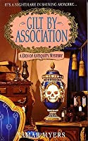 Gilt By Association (Den of Antiquity Mystery, #2)