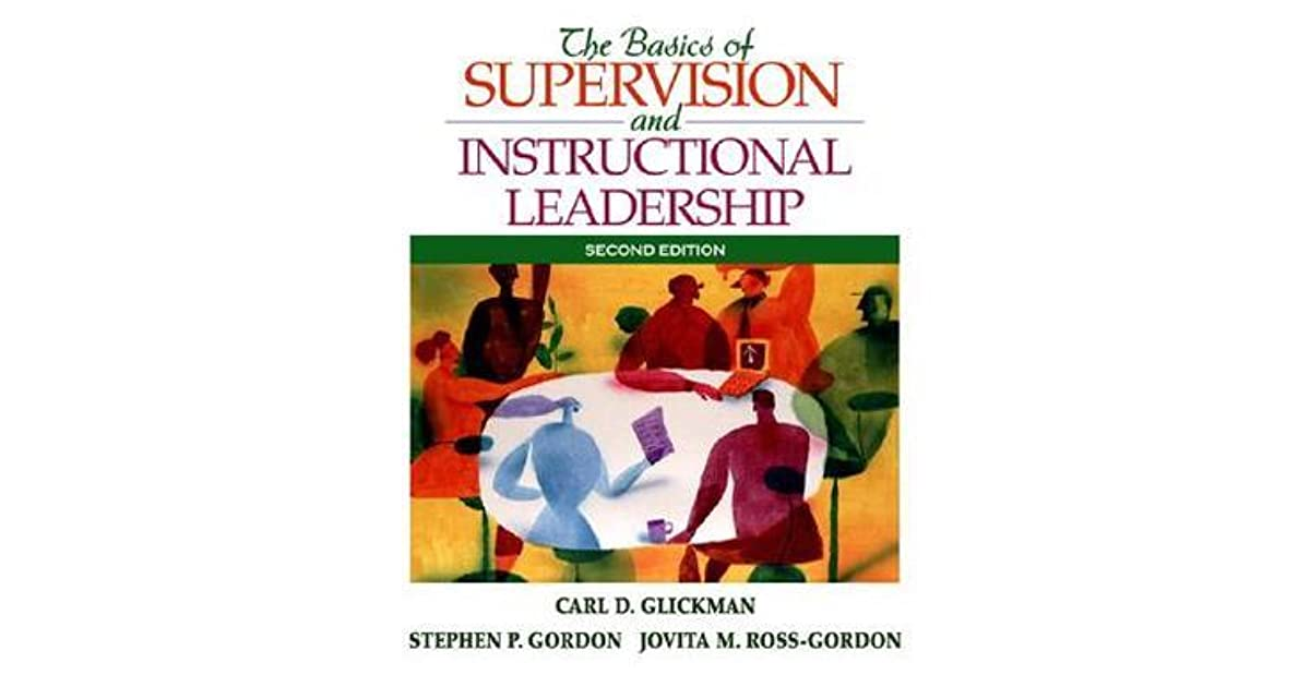 The Basic Guide To Supervision And Instructional Leadership By Carl