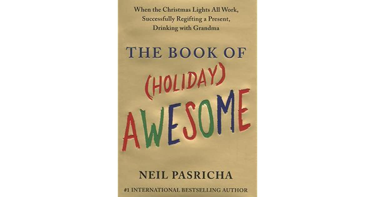 The Book of (Holiday) Awesome by Neil Pasricha 681c6d0ee