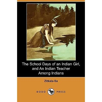 "the experiences of zitkala with the paleface in impressions of an indian childhood and the schoolday Genealogy for gertrude zitkala sa of an indian childhood"" and ""school days of impressions of an indian childhood zitkala-sa described herself."