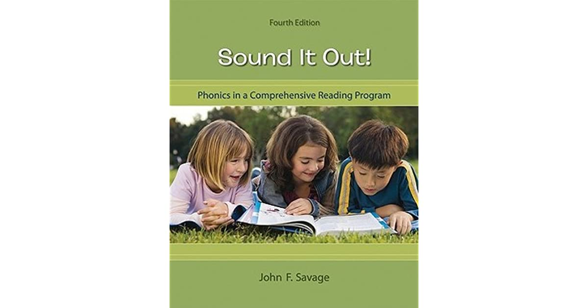 Sound It Out! Phonics in a Comprehensive Reading Program by ...