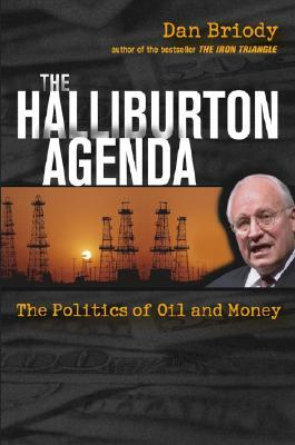 The Halliburton Agenda by Dan Briody