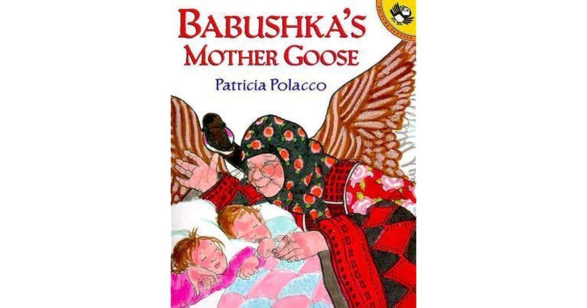 Babushka S Mother Goose By Patricia Polacco