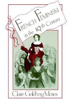 French Feminism In The Nineteenth Century