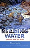 Reading Water: Lessons From The River (Capital Discoveries)