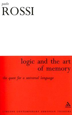 The Logic and the Art of Memory: The Quest for a Universal Language