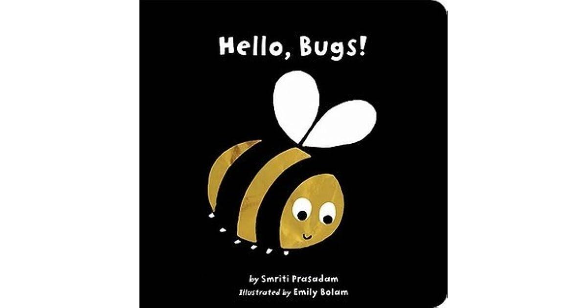 Hello, Bugs! by Smriti Prasadam-Halls