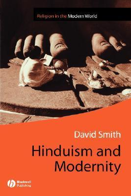 David Smith] Hinduism and Modernity