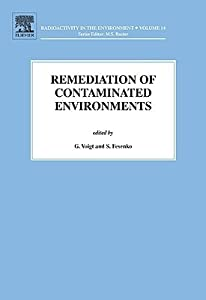 Remediation of Contaminated Environments, Volume 14
