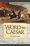 Word to Caesar