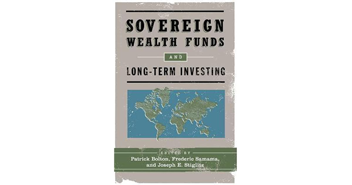 sovereign wealth funds and long term investing