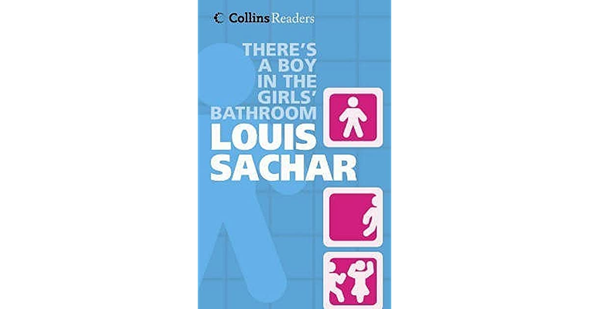There 39 s a boy in the girl 39 s bathroom by louis sachar for The boy in the girls bathroom