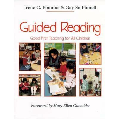 Guided Reading Good First Teaching For All Children By