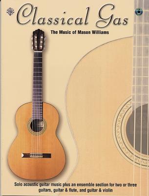 Classical Gas -- The Music of Mason Williams: Guitar Tab, Book & CD