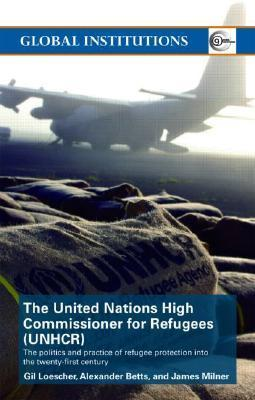 UNHCR The Politics and Practice of Refugee Protection, 2nd edition