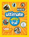 National Geographic Kids Ultimate Weird but True by National Geographic Kids