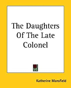 The Daughters of the Late Colonel