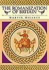 The Romanization of Britain by Martin Millett