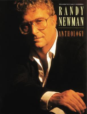 Randy Newman -- Anthology: Piano/Vocal