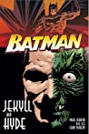 Batman: Jekyll and Hyde