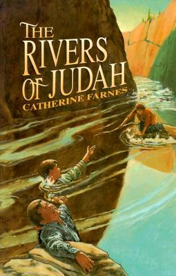 The Rivers of Judah by Catherine Farnes