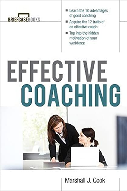 effective coaching by marshall j cook rh goodreads com