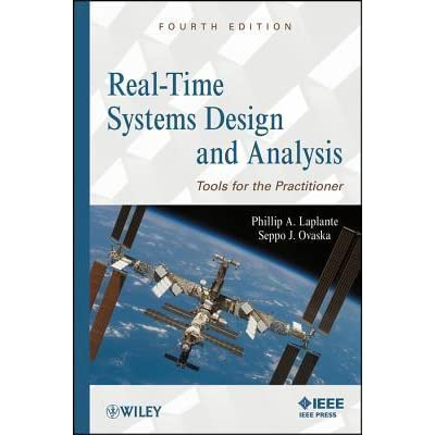 Etext Real-Time Systems Design and Analysis: Tools for the Practitioner, 4th Edition Wiley E-Text