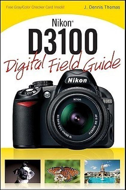 nikon d3100 digital field guide by j dennis thomas rh goodreads com Nikon D3200 Nikon D3100 Digital Camera