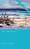 Rhythm of Life, the - Gift Edition