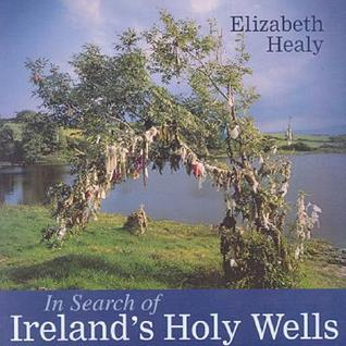 In Search of Ireland's Holy Wells
