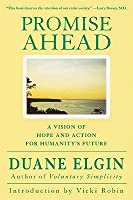 Promise Ahead: A Vision of Hope and Action for Humanity's Future