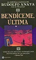 Bendiceme, Ultima