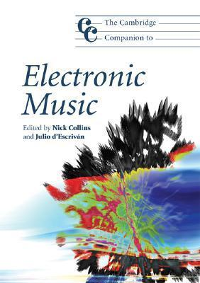 The-Cambridge-Companion-to-Electronic-Music