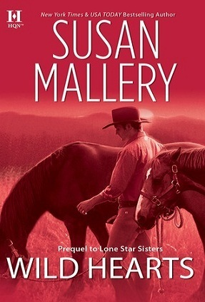Susan Mallery - Lone Star Sisters 0.5 - Wild Hearts