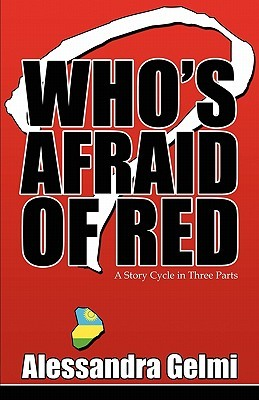 Who's Afraid of Red by Alessandra Gelmi