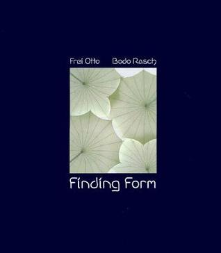 Finding Form: Towards an Architecture of the Minimal