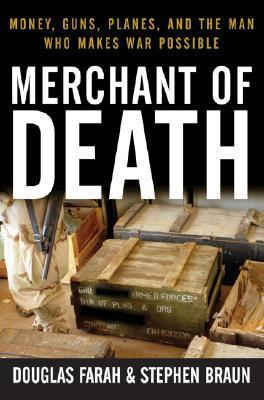Merchant of Death Money, Guns, Planes, and the Man Who Makes War Possible