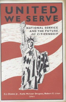 United We Serve: National Service and the Future of