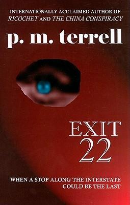 Exit 22 (Black Swamp Mysteries, #1)