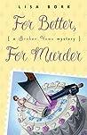 For Better, for Murder (Broken Vows, #1)