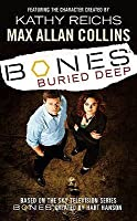 Buried Deep (Bones, #1)