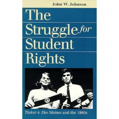 The Struggle for Student Rights: Tinker v  Des Moines and