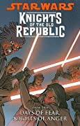 Star Wars: Knights of the Old Republic, Vol. 3: Days of Fear, Nights of Anger