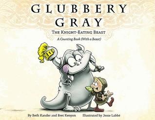 Glubbery Gray, the Knight-Eating Beast