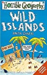 Wild Islands (Horrible Geography S.)