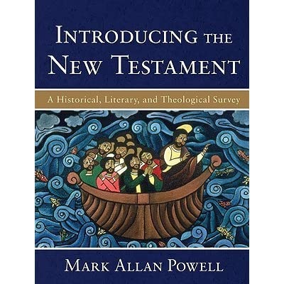 Introducing the New Testament: A Historical, Literary, and