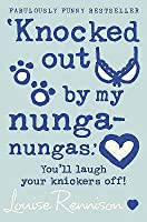 Knocked Out by My Nunga-Nungas (Confessions of Georgia Nicolson, #3)