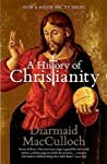 A History of Christianity by Diarmaid MacCulloch