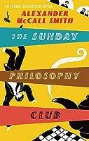 The Sunday Philosophy Club (Sunday Philosophy Club #1)