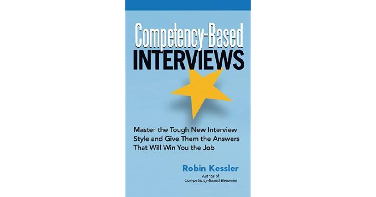 competency based interviews master the tough new interview style